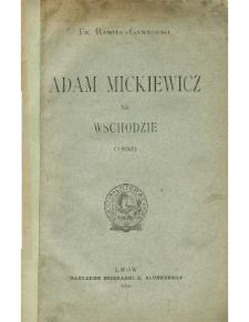 Adam Mickiewicz na wschodzie (1855)