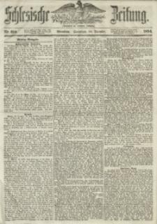 Schlesische Zeitung, 1854, Jg. 113, Nr. 610