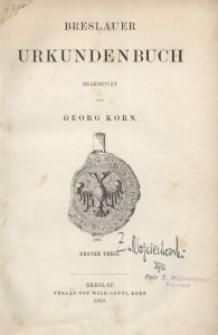Breslauer Urkundenbuch. Erster Theil
