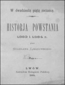 Historja powstania 1863 i 1864 r.