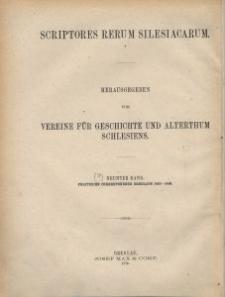 Scriptores rerum silesiacarum. Bd. 9, Politische Correspondenz Breslaus im Zeitalter Georgs von Podiebrad : zugleich als urkundliche Belege zu Eschenloers Historia Wratislaviensis. 2. Abt., 1463-1469.