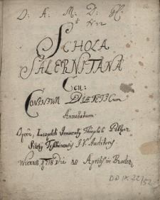 Schola Salernitana seu Consilium Diaeteticum Annotatum / opera Leopoldi Innocentii Theophili Poltzer, Silesii Teschinensis J [Iuris] V. [Utriusque] Auditoris