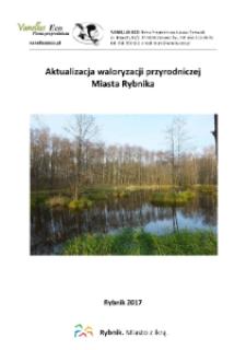 Aktualizacja waloryzacji przyrodniczej Miasta Rybnika