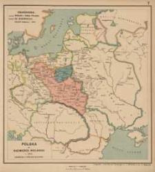 Polska za Kazimierza Wielkiego r. 1370. Dzierżawy Litewskie Olgierda