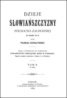 Dzieje Słowiańszczyzny północno-zachodniej do połowy XIII w. T. 2
