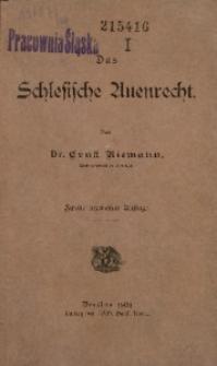 Das schlesische Auenrecht. - 2. verm. Aufl.