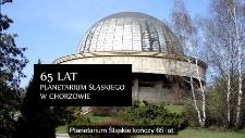 65 lat Planetarium Śląskiego w Chorzowie
