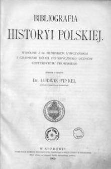 Bibliografia historyi polskiej. [Cz. 3]