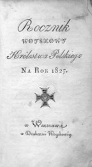 Rocznik Woyskowy Królestwa Polskiego. Na rok 1827