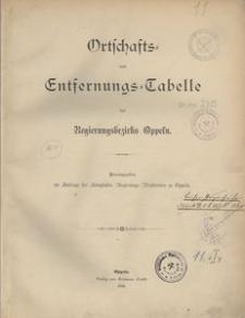 Ortschafts- und Entfernungs-Tabelle des Regierungsbezirks Oppeln