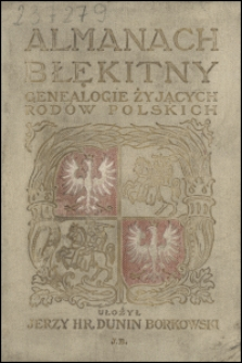 Almanach błękitny : genealogia żyjących rodów polskich