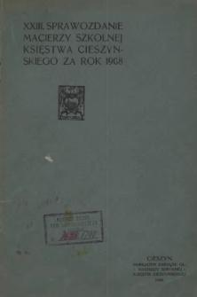 Sprawozdanie z działalności Macierzy Szkolnej Księstwa Cieszyńskiego, 1908