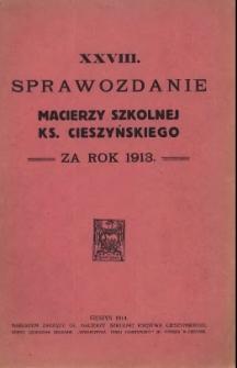 Sprawozdanie Macierzy Szkolnej Ks. Cieszyńskiego, 1913