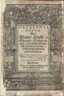 Speculum Saxonum albo Prawo Saskie y Maydeburskie, porządkiem obiecadła z lacińskich y niemieckich exemplarzow zebrane, a na polski ięzyk [...] przełożone [...]