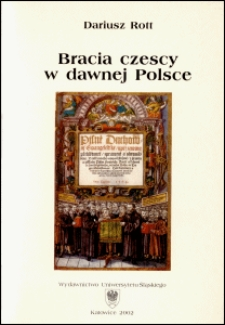 Bracia czescy w dawnej Polsce : działalność literacka, teksty, recepcja