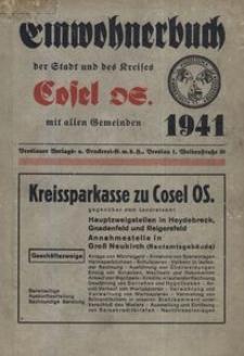 Einwohnerbuch der Stadt und des Kreises Cosel OS. mit allen Gemeinden : 1941