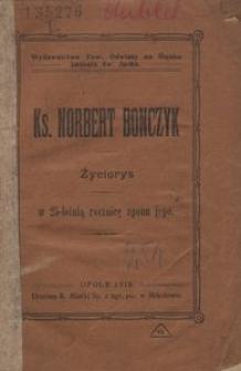 Ks. Norbert Bonczyk. Życiorys. W 25-letnią rocznicę zgonu jego