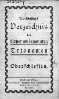 Vorläufiges Verzeichnis der bisher umbenannten Ortsnamen in Oberschlesien