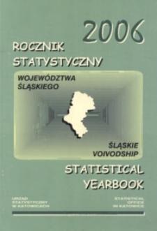Rocznik Statystyczny Województwa Śląskiego, 2006, R. 28