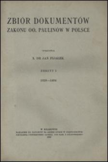 Zbiór dokumentów Zakonu OO. Paulinów w Polsce. Z. 1, 1328-1464