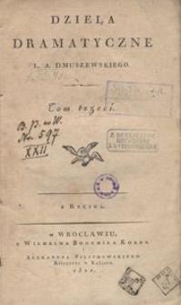 Dzieła dramatyczne L. A. Dmuszewskiego. T. 3
