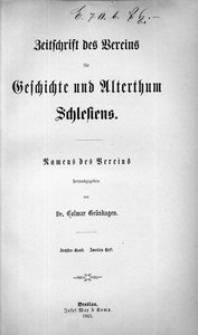 Zeitschrift des Vereins für Geschichte und Alterthum Schlesiens, 1865, Bd. 6, H. 2