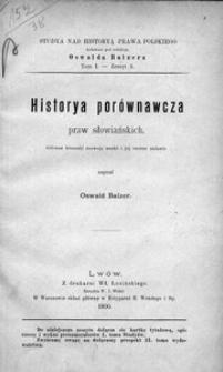 Historya porównawcza praw słowiańskich. Główne kierunki rozwoju nauki i jej istotne zadanie