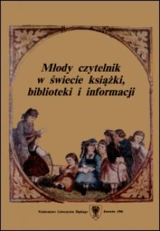 Młody czytelnik w świecie książki, biblioteki i informacji