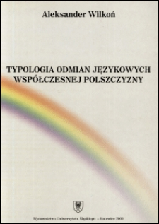 Typologia odmian językowych współczesnej polszczyzny