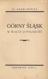 Górny Śląsk w walce o polskość
