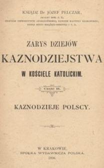 Zarys dziejów kaznodziejstwa w kościele katolickim. Cz. 2, Kaznodzieje polscy