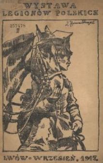 Katalog wystawy Legionów Polskich. Lwów wrzesień-październik 1917.