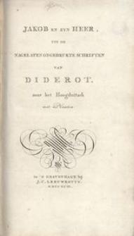 Jakob en zyn Heer, uit de nagelaten ongedrukte schriften van Diderot. naar het Hoogduitch met Plaaten