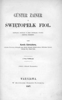 Günther Zainer i Świętopełk Fiol. Rozprawa napisana w celu uzyskania stopnia doktora filozofii przez Karola Estreichera. Z 5-ma Tablicami. (Oddruk z Biblioteki Warszawskiej)