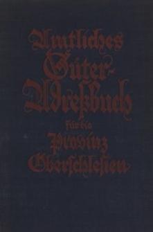 Amtliches Güter-Adressbuch für die Provinz Oberschlesien