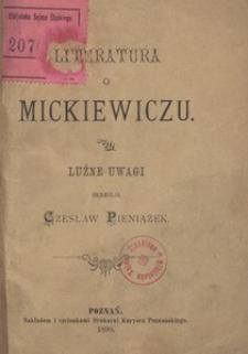 Literatura o Mickiewiczu. Luźne uwagi
