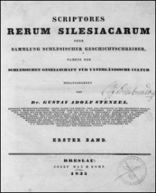 Scriptores rerum silesiacarum oder Sammlung schlesischer Geschichtschreiber. Bd. 1