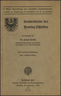 Landeskunde der Provinz Schlesien. - 8., erw. Aufl.