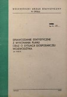 Sprawozdanie statystyczne z wykonania planu oraz o sytuacji gospodarczej województwa za 1978 r.