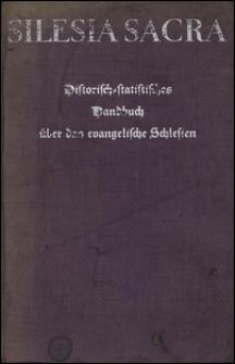 Silesia sacra : historisch-statistisches Handbuch über das evangelische Schlesien