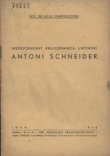 Niedoceniony krajoznawca lwowski Antoni Schneider *1825 - †1880