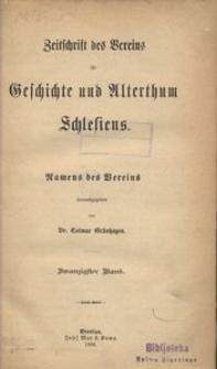 Zeitschrift des Vereins für Geschichte und Alterthum Schlesiens, 1886, Bd. 20
