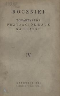 Roczniki Towarzystwa Przyjaciół Nauk na Śląsku, 1934, R. 4