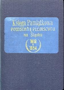 Księga pamiątkowa powstań i plebiscytu na Śląsku w piętnastolecie czynu nieznanego powstańca śląskiego 1919-1934